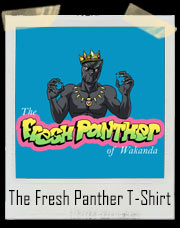 The Fresh Panther Of Wakanda Parody T-Shirt