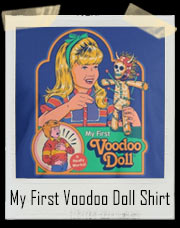 My First Voodoo Doll T-Shirt