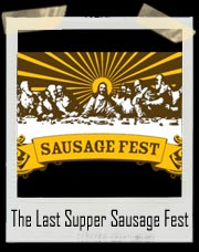 The Last Supper Sausage Fest Shirt