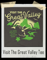 Visit The Great Valley T-Shirt