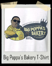 Big Poppa's Bakery T-Shirt