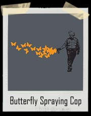 Police Casually Butterfly Everything Pepper Spray T Shirt