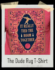 The Dude Rug T-Shirt