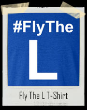 Fly The L T-Shirt