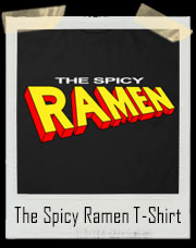 The Spicy Ramen T-Shirt