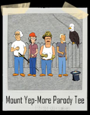 Mount Yep-More Parody T-Shirt