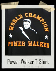 Power Walker T-Shirt