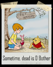 Sometime, dead is O Bother Parody T-Shirt