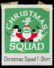 Christmas Squad T-Shirt