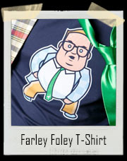 Farley Foley T-Shirt