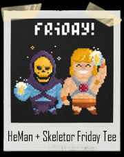 HeMan and Skeletor Friday Parody T-Shirt