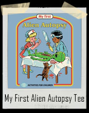 My First Alien Autopsy T-Shirt