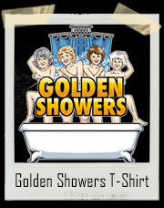 Golden Showers T-Shirt