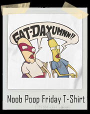 Noob Poop Friday T-Shirt