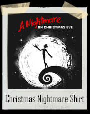 A Christmas Nightmare T-Shirt