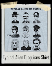 Typical Alien Disguises T-Shirt