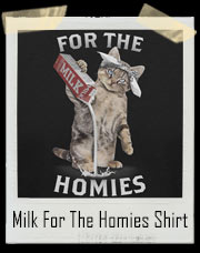 Gangster Cat Pouring Milk For The Homies T-Shirt