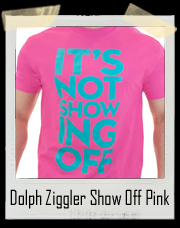 Dolph Ziggler Show Off Pink T-Shirt It's Not Showing Off If You Back It Up!