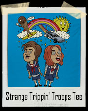 Strange Trippin' Troops T-Shirt
