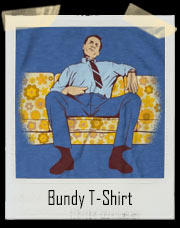 Bundy T-Shirt