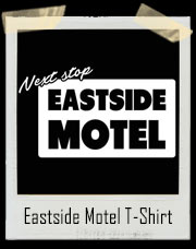 Next Stop Eastside Motel T-Shirt