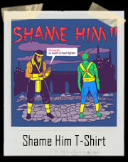Shame Him Finishing Move T-Shirt