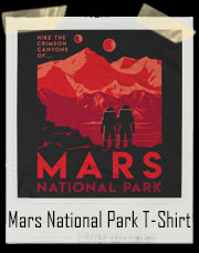 Mars National Park T-Shirt