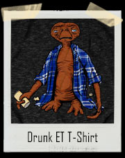 Drunk ET T-Shirt
