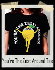 You're The Zest Around Lemon Karate T-Shirt