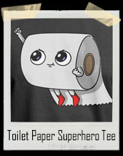Our Daily Toilet Paper Superhero T-Shirt