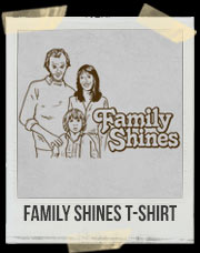 Family Shines T-Shirt