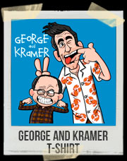 George and Kramer T-Shirt