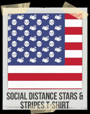 Social Distance Stars And Stripes T-Shirt