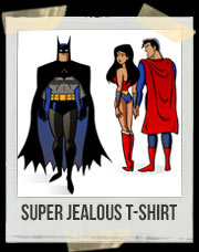 Super Jealous T-Shirt