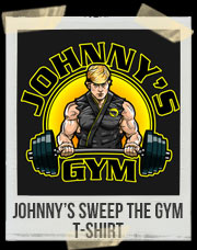 Johnny's Sweep The Gym T-Shirt