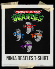 Ninja Beatles T-Shirt