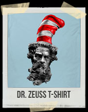 Dr. Zeuss T-Shirt