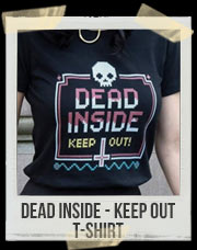 Dead Inside - Keep Out T-Shirt