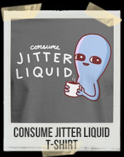 STRANGE PLANET: CONSUME JITTER LIQUID T-Shirt