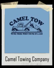 Camel Tow - We're There When You're In A Jam T Shirt