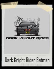 Dark Knight Rider Batman T Shirt