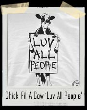 Chick-Fil-A Cow 'Luv All People' T-Shirt