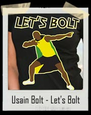 "Usain Bolt - Let's Bolt ""Bolting"" T Shirt"