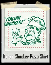 Italian Shocker Pizza Box T Shirt