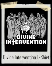 Jesus Divine Intervention T Shirt