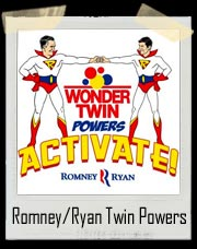 Mitt Romney & Paul Ryan Wonder Twin Powers Activate Shirt