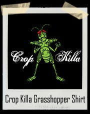 Crop Killa Grasshopper T-Shirt