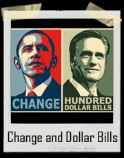 Barack Obama Change Mitt Romney Hundred Dollar Bills T-Shirt