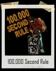 100,000 Second Rule T Shirt