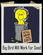 Big Bird Will Work For Seed (Big Grouch) Mitt Romney T-Shirt